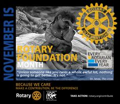 Rotary Foundation Month 2016-2017 - by CMC Rotary Club, The Lorax, Someone Like You, Foundation, How To Get, Lorax, Foundation Series