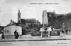 T'as grandi à Longueau si: Le monument aux morts, l'église St Médard et la ma...