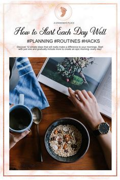 How to Start Each Day Well- Discover 12 simple steps that will really make a difference to your mornings. Start with just one and gradually include more to create an epic morning- every day! Find out more AtGrandmasPlace.com