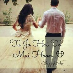 Tere hi hone se mai hoon. Bollywood Quotes, Bollywood Songs, My Love Song, Love Songs, Romantic Poetry, Romantic Love Quotes, Love Me Like, Cute Love, Best Song Lines