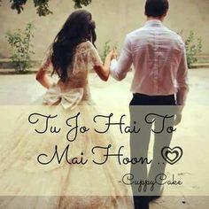 Tere hi hone se mai hoon. My Love Song, Love Songs, Best Songs, Bollywood Quotes, Bollywood Songs, Romantic Poetry, Romantic Love Quotes, Love Me Like, Cute Love