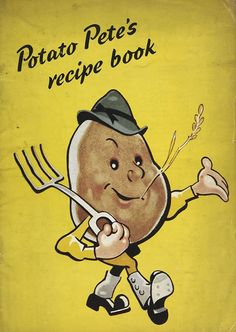 Potato Pete's recipe book - featured from Propoganda exhibition at the @Clare Thompson Library - read more about the 'Dig for Victory' campaigh here http://www.homesweethomefront.co.uk/web_pages/hshf_dig_for_victory_pg.htm