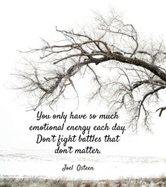 STRENGTH: You only have so much emotional energy each day. D...