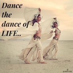 Dance the dance of life.. WILD WOMAN SISTERHOOD #WildWomanSisterhood #danceyourprayers #wehavecometobedanced #wildwomanmedicine