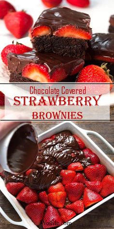 Chocolate Covered Strawberry Brownies Chocolate Covered Strawberry Brownies are a delicious, decadent dessert recipe. If you like rich, chocolate brownies, then you will love these easy chocolate ganache covered strawberry brownies! Chocolate Coated Strawberries, Strawberry Brownies, Chocolate Strawberry Cake, Brownies With Strawberries, Recipes With Strawberries, Strawberries Garden, Chocolate Peanut Butter Smoothie, Easy Desserts, Delicious Desserts
