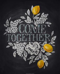 come-together- chalk board drawing with lemons