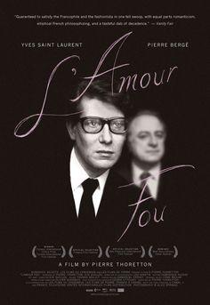 L'amour fou + 2010 + Pierre Thoretton + Yves Saint-Laurent + Designed by Michael Boland