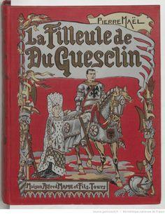 La Filleule de Du Guesclin, par Pierre Maël. Illustrations de Marcel Pille 1914.