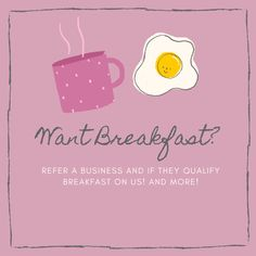 Refer a qualified business and get breakfast on us for a month! Posts, Business, Breakfast, Morning Coffee, Messages, Store, Business Illustration
