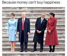 """Funniest Donald Trump Inauguration Memes: Money Can't Buy Happiness /// is the colour thing a""""thing"""" or they dressing for the flag? Michelle Obama, Barack Obama, Trump Obama Meme, Biden Trump Memes, Trump Funny, Trump Protest, Protest Signs, Frases Tvd, Presidential Inauguration"""