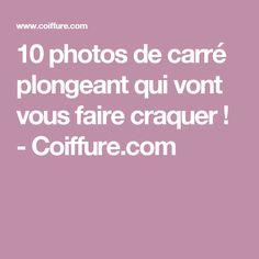 10 photos de carré plongeant qui vont vous faire craquer ! - Coiffure.com