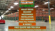 Delivery, installation, relocation, teardown, high pile permits, pallet racks, mezzanines, carton flow racks and much more ! We have everything you need to expand your storage space. Contact us today for a free quote ! 909-793-5914 www.industrialstoragesolutionsinc.com