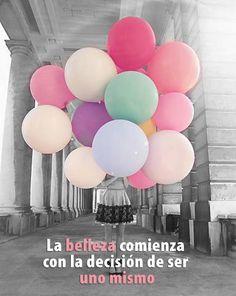 """""""La #belleza comienza con la decisión de ser uno mismo"""""""