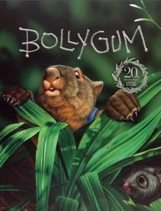 Bollygum Anniversary Edition by Garry Fleming - 9781760157661 - QBD Books Good Books, My Books, Australian Animals, Children's Literature, Books To Buy, 20th Anniversary, Childrens Books, Growing Up, Creatures