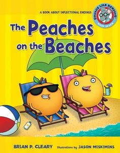 Peaches on the Beaches: A Book about Inflectional Endings By