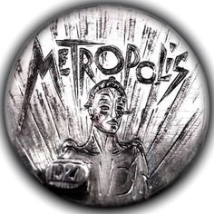 TOM MAHER HOBO NICKEL - METROPOLIS - 1927 BUFFALO NICKEL Metropolis Robot, Metropolis Fritz Lang, Metropolis 1927, Hobo Nickel, Star Wars Droids, Drama Film, Sci Fi Movies, Silent Film, Underworld