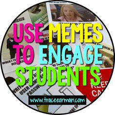 """Use memes to engage students. From """"Five Ways to Use Memes in Class"""" Read more: http://www.traceeorman.com/2014/03/five-ways-to-use-memes-to-connect-with.html"""