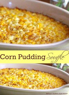 This sweet and buttery Corn Pudding Souffle is an absolute must-make holiday side dish. It pairs well with holiday ham, turkey or standing rib roast. Canned Corn Recipes, Corn Pudding Recipes, Vegetable Recipes, Casserole Recipes, Cornbread Casserole, Frozen Corn Recipes, Corn Pudding Casserole, Easy Corn Pudding, Sweet Corn Casserole