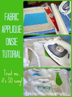 Fabric Applique Onesie - A Simple Step-by-Step Tutorial - events to CELEBRATE!