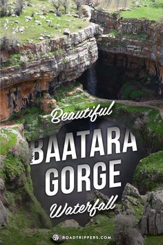 Baatara Gorge Waterfall is a sight to behold with it's three natural bridges.