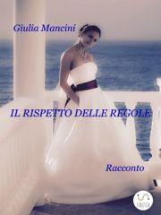 Liberamente Giulia : Il rispetto delle regole e nuove avventure