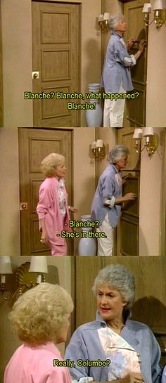 golden girls. Really, Columbo?