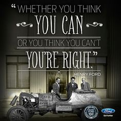 #WednesdayWisdom from Henry Ford!