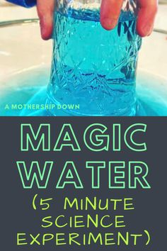 Magic Water (5 Minute Science Experiment)