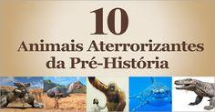 10 Animais Mais Aterrorizantes da Pré-História >> http://www.tediado.com.br/12/10-animais-mais-aterrorizantes-da-pre-historia/