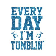 Every Day I'm Tumblin' Iron On Decal by GirlsLoveGlitter on Etsy
