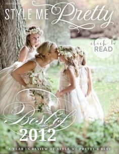 Hot of the Virtual Press - Our Best of 2012 E-Glossy is here and it's jam-packed with reader favorites. Grab a cozy seat and get to reading right here: http://issuu.com/stylemepretty/docs/smp_bestof2012