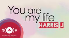Harris J - You Are My Life | Official Lyric Video