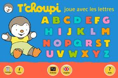 T'choupi joue avec les lettres: learn letters while doing activities with everyone's favorite little French penguin; several other T'choupi apps exist (English, colors); recommended by Audrey Ipad Air, Cute App, French Friend, French Kids, French Education, French Resources, Learning Apps, Learning Letters, Learn French