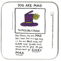 You are Mad - Edward Monkton found on Polyvore