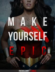 Probably the best workout motivator poster. Since it has Wonder Woman and all...