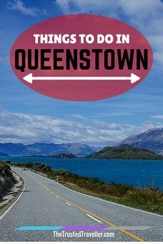 Take the drive to Glenorchy - Ride the Shotover Jet - Things to Do in Queenstown - The Trusted Traveller New Zealand Itinerary, New Zealand Travel Guide, Stuff To Do, Things To Do, North Island New Zealand, Queenstown New Zealand, Working Holidays, To Infinity And Beyond, Travel Advice