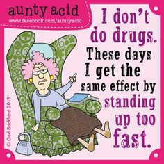 I'm on a natural high. Just say NO Kids... (or wait until you hit 50)  Hey folks, go check out some of the wicked, witty Aunty Acid gifts we have created with our lovely friends at AMAZON.com, we hope you love them as much as we do! Let us know what you think.   http://www.amazon.com/gp/product/1416294821/ref=as_li_qf_sp_asin_il_tl?ie=UTF8=1789=9325=1416294821=as2=facebook05f16-20