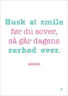 Citat - husk at smile - www.bypepe.dk