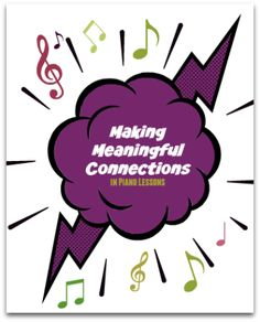 Making Meaningful Connections in Piano Lessons   Teach Piano Today