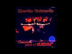 """Martín Valverde - """"Concierto para el amor"""" (En Vivo) - Álbum Doble Compl..."""