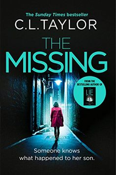 The Missing: The gripping psychological thriller that's got everyone talking...