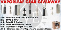 Enter to win over $1,000 worth of Vape gear from Vapor Leaf at: http://vapingcheap.com
