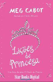 Baixar Livro Licoes de Princesa - Meg Cabot em PDF, ePub e Mobi ou ler online