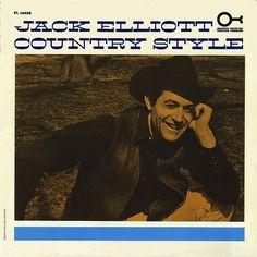 """Ramblin' Jack Elliott """"Country Style"""" (Prestige/Folklore, 1962)"""