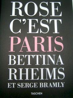 Fotografie; Bettina Rheims & Serge Bramly - Rose c'est Paris - 2011 - Catawiki