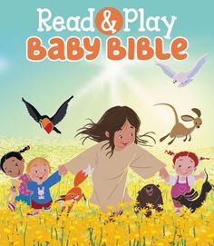 A Perfect Starter Bible for Babies: The Read & Play Baby Bible #baby #toddler #kidmin #BibleStories @zonderkidz http://www.oureverydayharvest.com/2016/12/read-play-baby-bible.html