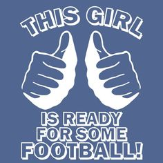 FOOTBALL! I would love this t shirt!