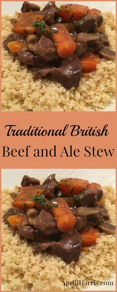 Traditional Old-Fashioned Beef and Ale Stew, a British Comfort Food Classic. Perfect for entertaining, it can be made up to 2 days ahead.
