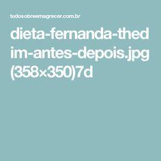 dieta-fernanda-thedim-antes-depois.jpg (358×350)7d