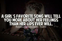 A girl's favorite song